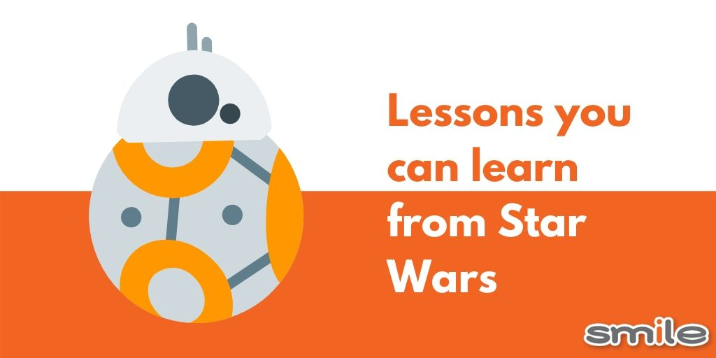 5 Life lessons you can learn from Star Wars