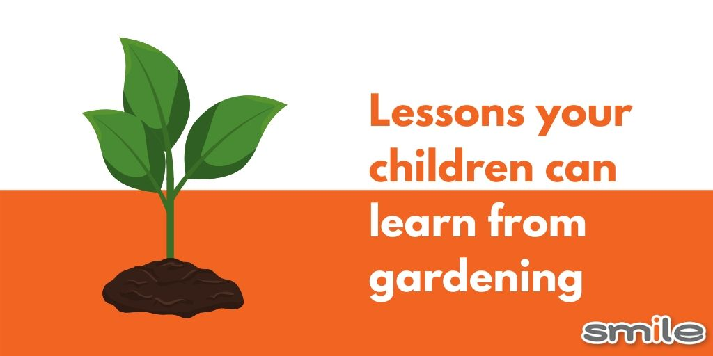 5 Life lessons children can learn from gardening.