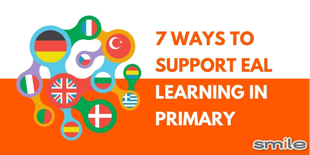 7 ways to support EAL learning in primary