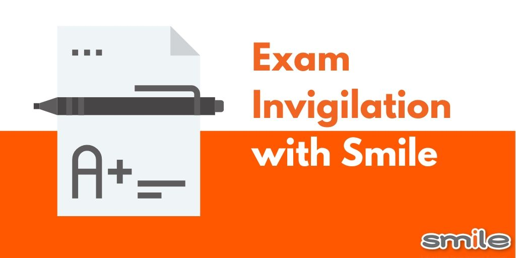 Exam Invigilation with Smile