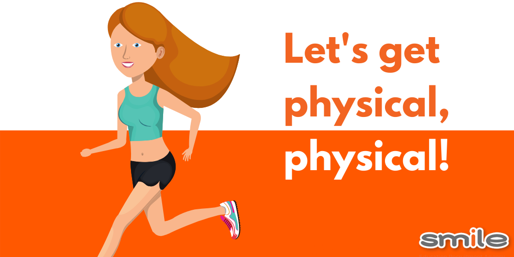 Let's get physical, physical!