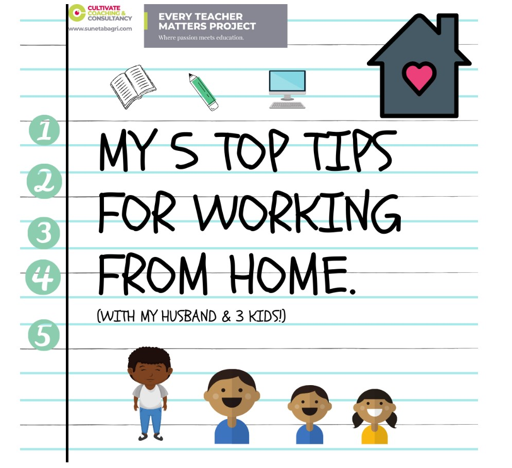 5 Top Tips for Working From Home- Suneta Bagri