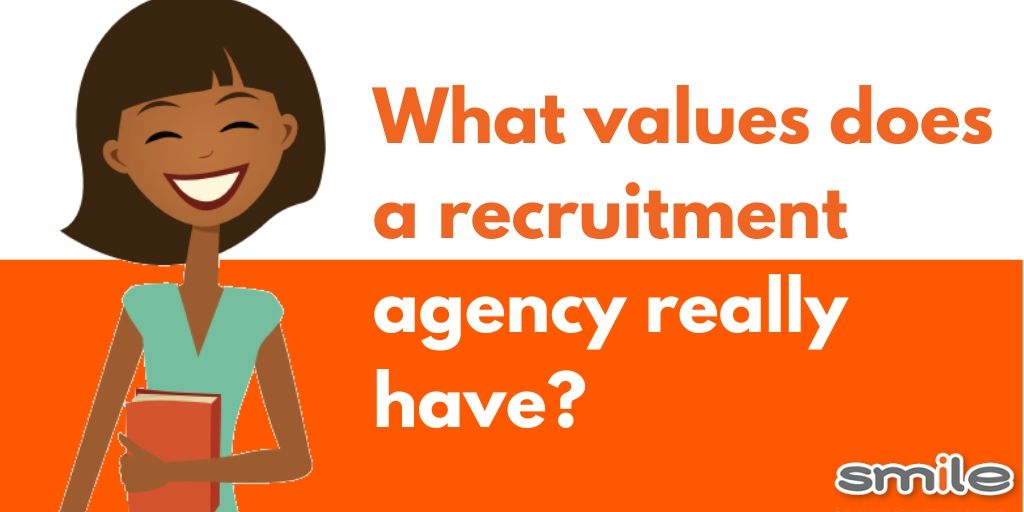 What values does a recruitment agency really have?
