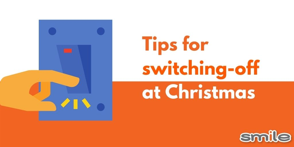 Tips for Switching-Off at Christmas