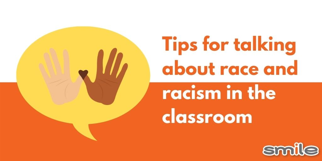 Tips for talking about race and racism in the classroom