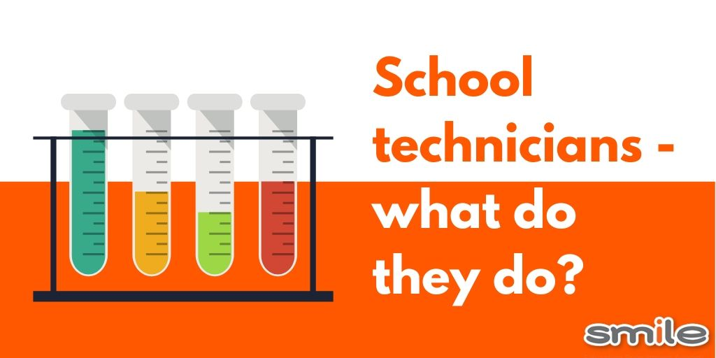 School technicians - what do they do?