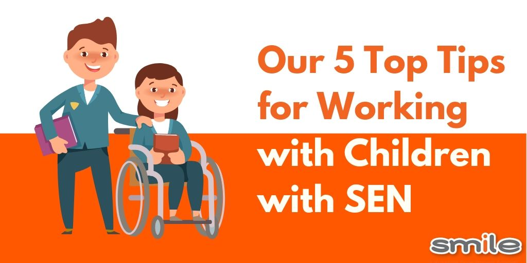 Our 5 Top Tips for Working with Children with SEN