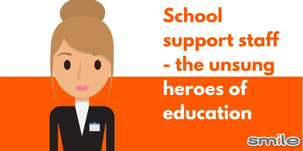 School support staff - the unsung heroes of education