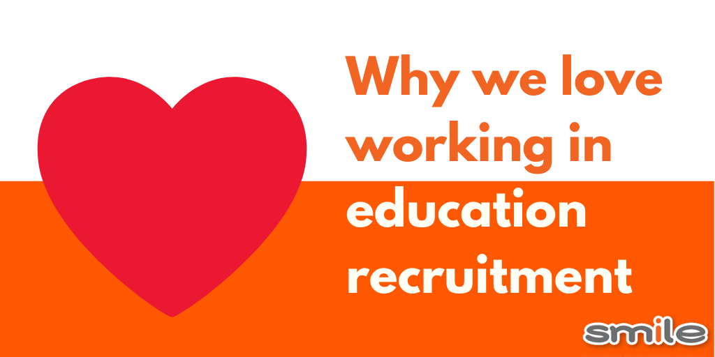 10 reasons we love working in education recruitment