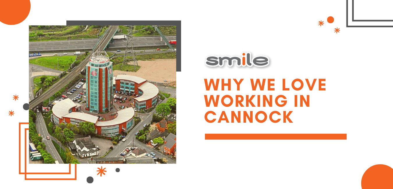 Why we love workng in Cannock