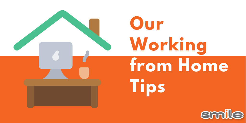 Our working from home tips